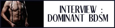 interview dominant bdsm
