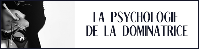 psychologie de la dominatrice
